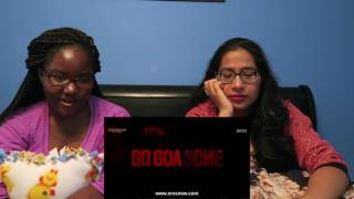 Go Goa Gone Trailer Reaction (ZOMEDY!!!! Get it? Zombie and... Comedy?)