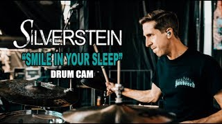 Silverstein | Smile In Your Sleep | Drum Cam (LIVE)