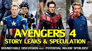 Avengers 4 Story Leaks, Theories and Speculation – Potential Major Spoilers! (Roundtable Discussion)