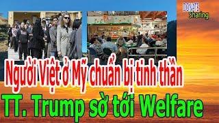 TT. Trump s-ờ tới W-e-lf-are, Người Việt ở Mỹ chuẩn bị tinh thần - Donate Sharing