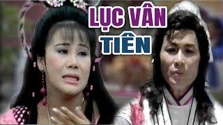 Cải Lương Xưa   Lục Vân Tiên - Minh Phụng Tài Linh Kim Tử Long   cải lương hồ quảng hay nhất