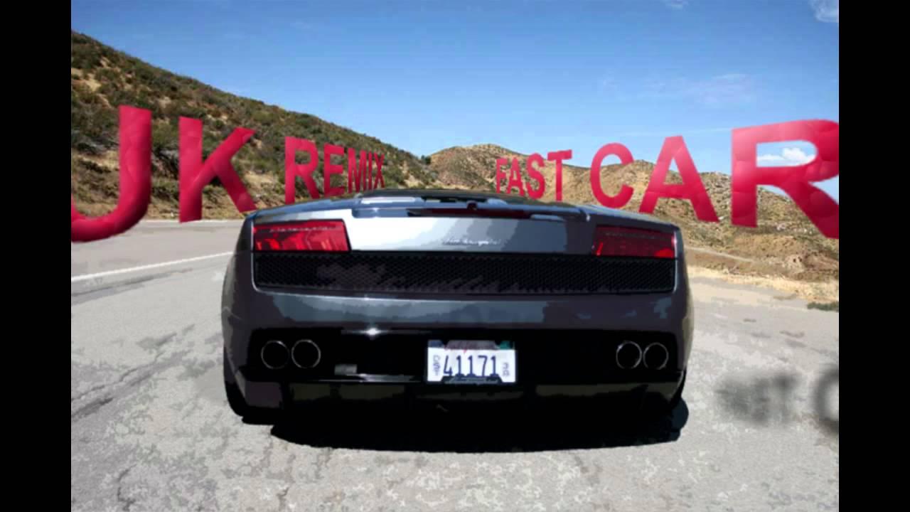 Fast Car Youtube: Tracy Chapman (JK Remix)