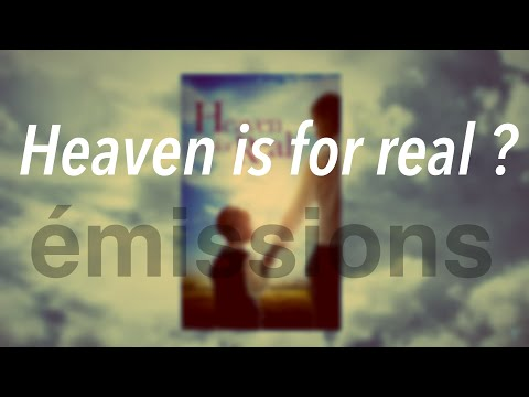 Heaven is for real ?