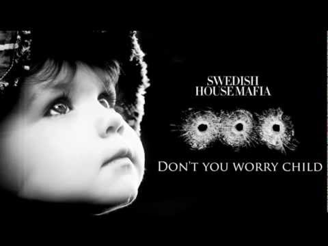Baixar Don't you worry Child - Swedish House Mafia