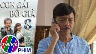 THVL | Con gái bố già - Tập 8[2]: Chu San Hen xin ân nhân cho mình thêm thời gian