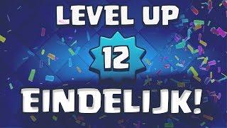 IK BEN EINDELIJK LEVEL 12 OP CLASH ROYALE!!!