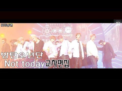 [방탄소년단/BTS] Not today(낫 투데이)교차편집 Stage Mix