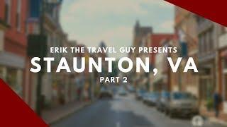 Staunton, Virginia Video    Travel Ideas