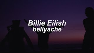 bellyache // Billie Eilish (Lyrics)
