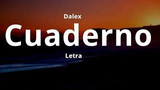 Dalex - Cuaderno (Letra)