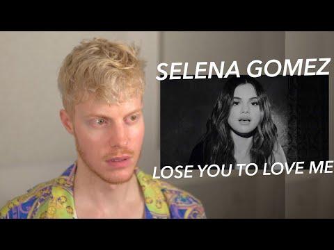 SELENA GOMEZ LOSE YOU TO LOVE ME REACTION