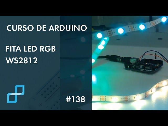 FITA LED RGB | Curso de Arduino #138