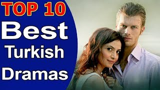 Top 10 Best Turkish Dramas List