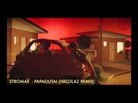 Baixar Stromae - Papaoutai (Nicolaz Remix)