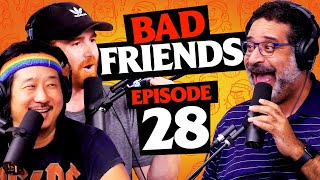 Bad Friends Beef! Featuring Erik Griffin  | Ep 28 | Bad Friends