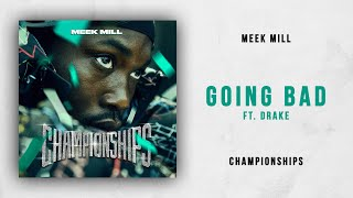meek-mill-going-bad-ft-drake-championships.jpg