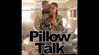 DJ Envy & Gia Casey's Pillow Talk: Volume 11