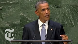 General Assembly 2014: Obama U.N. Speech [FULL] Today | The New York Times
