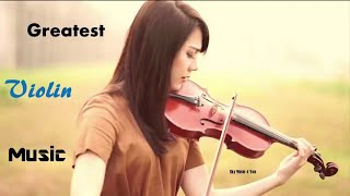 1 Hour Beautiful Violin Greatest Hits Cover - Soft Relaxing Instrumental Violin Music