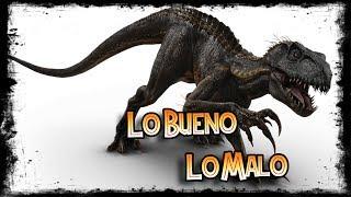 Lo BUENO y lo MALO del Indorraptor (Jurassic World)