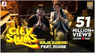 City Slums – Raja Kumari Ft Divine