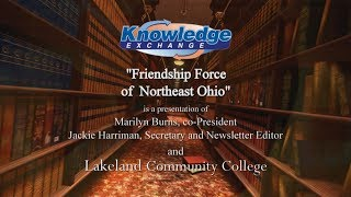 The Knowledge Exchange; Friendship Force of Northeast Ohio