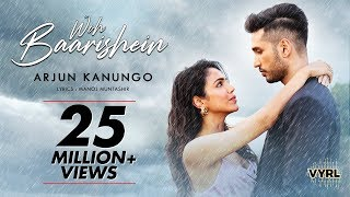 Woh Baarishein – Arjun Kanungo Video HD