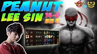 THE BEST LEE SIN GAME OF THE HISTORY - SKT PEANUT