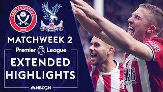 Sheffield United v. Crystal Palace | PREMIER LEAGUE HIGHLIGHTS | 8/18/19 | NBC Sports