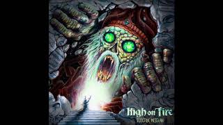 High On Fire - Freebooter - 2018 New song