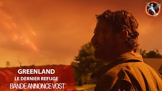 Greenland le dernier refuge :  bande-annonce VOST