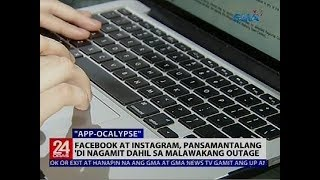 Facebook at Instagram, pansamantalang 'di nagamit