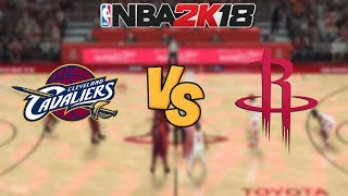 NBA 2K18 - Cleveland Cavaliers vs. Houston Rockets - Full Gameplay