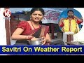 Savitri on weather report, heavy rains to hit state for ne..