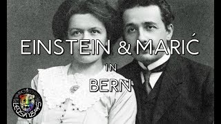 Einstein & Maric in Bern | Documentary (2018)