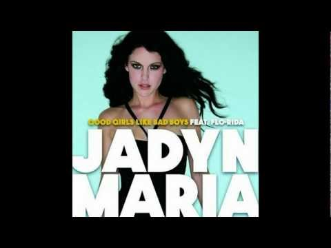 Jadyn Maria Feat. Flo Rida - Good Girls Like Bad Boys (DJ XM & Dj DRON) **FULL HD**
