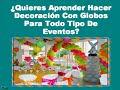 Aprende Hacer Decoracion Con Globos Para Fiestas Infantiles