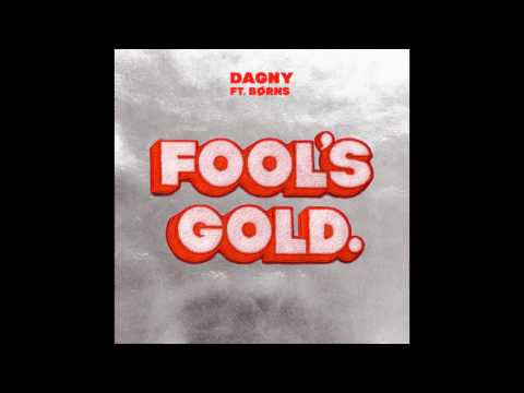 Dagny ft Børns - Fool's Gold