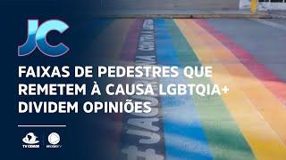 Faixas de pedestres que remetem à causa LGBTQIA+ dividem opiniões