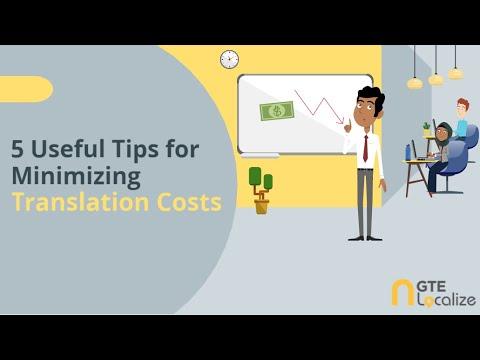 5 Tips for Minimizing Translation Costs