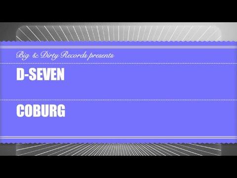 D-Seven - Coburg [Big & Dirty Recordings]