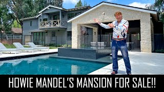 A TOUR OF HOWIE MANDEL'S $10MILLION HIDDEN HILLS HOME!