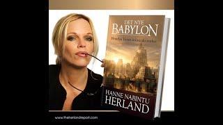 "Hanne Nabintu Herlands nye bok ""DET NYE BABYLON"""