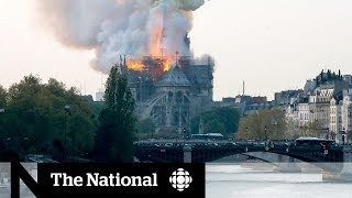 Fears of lost history as Notre -Dame Cathedral goes up in flames