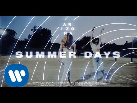 A R I Z O N A - Summer Days [Official Audio]
