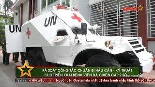 Lực lượng Gìn giữ Hòa bình Việt Nam triển khai thiết bị khủng sang Nam Sudan