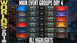 Worlds 2018 Day 4 Highlights ALL GAMES Main Event