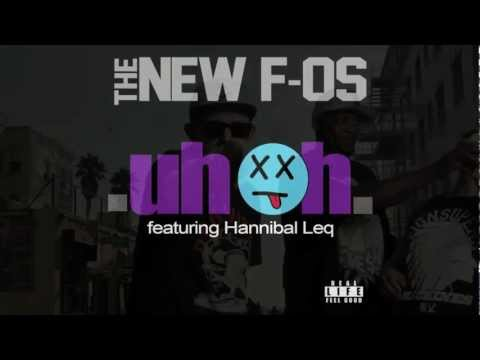 Baixar Uh Oh by The New F-O's ft Hannibal Leq
