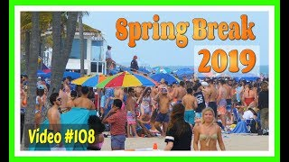 Spring Break 2019 / Fort Lauderdale Beach / Video #108