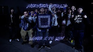 Tc Low x MBBA Lazie - Never Fold (Official Music Video) || Shot & Dir by Druskiii